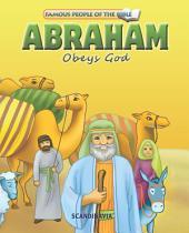 Abraham Obeys God