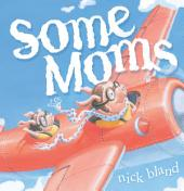 Some Moms