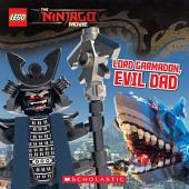 Lord Garmadon, Evil Dad (The LEGO Ninjago Movie: Storybook)
