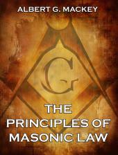 The Principles of Masonic Law (Annotated Edition)