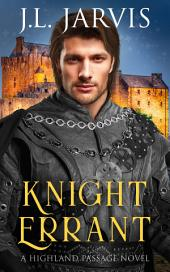 Knight Errant: A Highland Passage Novel