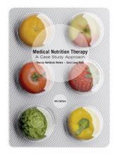 Medical Nutrition Therapy: A Case Study Approach: Edition 4