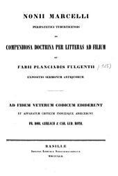 De compendiosa doctrina per litteras ad filium et fabii planciadis fulgentii expositio sermonum antiquorum