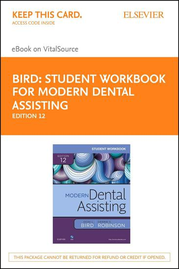 Student Workbook for Modern Dental Assisting   E Book PDF