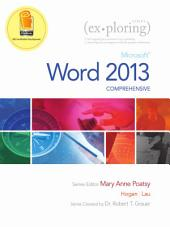 Exploring: Microsoft Word 2013, Comprehensive