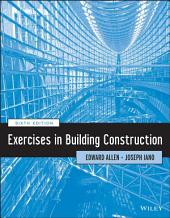 Exercises in Building Construction: Edition 6