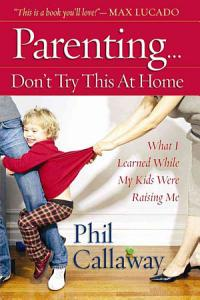 Parenting  Don t Try This at Home PDF
