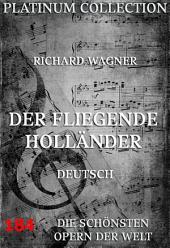 Der fliegende Holländer (Die Opern der Welt)