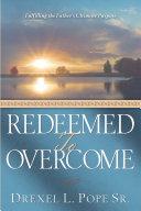 Redeemed to Overcome