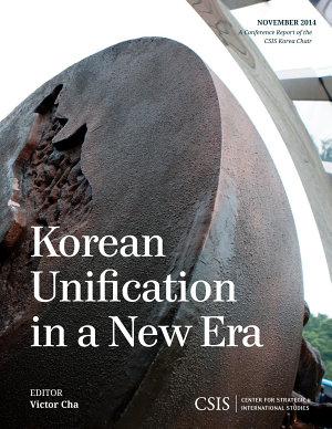 Korean Unification in a New Era