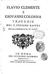 Flavio Clemente e Giovanni Colonna tragedia del p. Stefano Raffei della Compagnia di Gesù