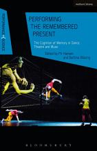 Performing the Remembered Present PDF