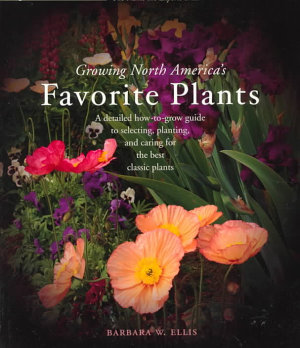 Taylor s Guide to Growing North America s Favorite Plants PDF