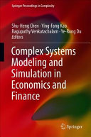 Complex Systems Modeling and Simulation in Economics and Finance PDF