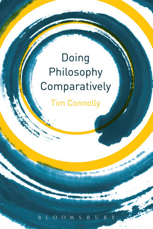 Doing Philosophy Comparatively