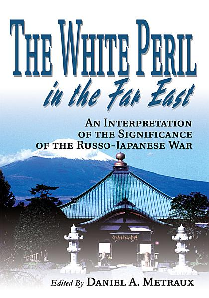 Download The White Peril in the Far East Book