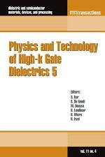 Physics and Technology of High-k Gate Dielectrics 5