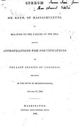Speech of Mr. Reed, of Massachusetts, in Relation to the Failure of the Bill Making Appropriations for Fortifications at the Last Session of Congress: Delivered in the House of Representatives, January 27, 1836