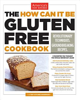 The How Can It Be Gluten Free Cookbook Book