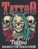 Tattoo Malbuch F  r Erwachsene PDF