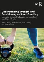 Understanding Strength and Conditioning as Sport Coaching