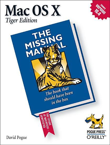 Mac OS X  The Missing Manual  Tiger Edition PDF