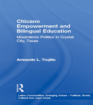 Chicano Empowerment and Bilingual Education