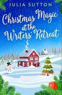 Christmas Magic at the Writer's Retreat: Premium Hardcover Edition