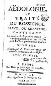 Aëdologie, ou Traité du rossignol franc ou chanteur (par Arnault de Nobleville et Salerne)