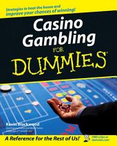 Casino Gambling For Dummies: Edition 2