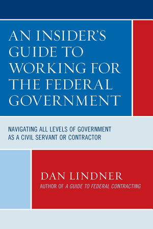 An Insider s Guide To Working for the Federal Government