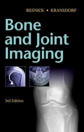 Bone and Joint Imaging E-Book: Edition 3