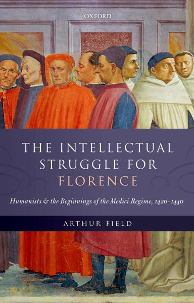 The Intellectual Struggle for Florence