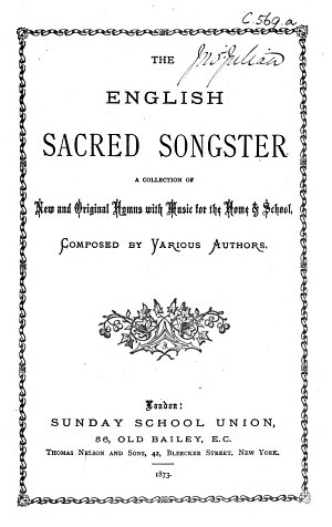 The English sacred Songster  etc