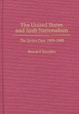 The United States and Arab Nationalism PDF