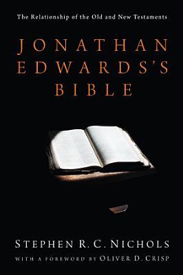 Jonathan Edwards s Bible PDF