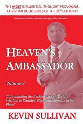 Heaven'S Ambassador: Volume 2
