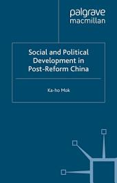 Social and Political Development in Post-reform China