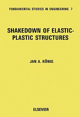 Shakedown of Elastic Plastic Structures