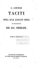 C. Cornelii Taciti Opera qvae exstant omnia ex recensione: Volume 3