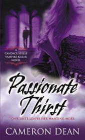 Passionate Thirst: A Novel