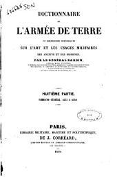 Dictionnaire de l'armée de terre, ou Recherches historiques sur l'art et les usages militaires des anciens et des modernes par le Général Bardin: 8