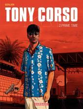 Tony Corso – tome 2 - Prime-Time