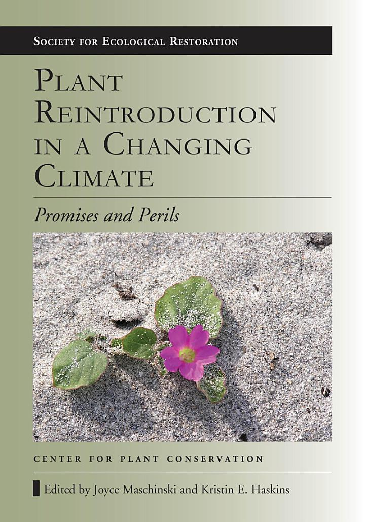 Plant Reintroduction in a Changing Climate
