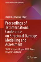 Proceedings of 1st International Conference on Structural Damage Modelling and Assessment PDF