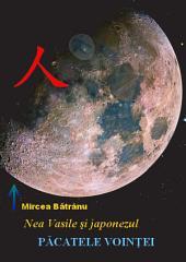 Nea Vasile şi japonezul: Cartea cunoasterii