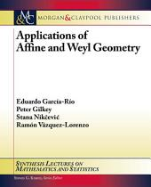 Applications of Affine and Weyl Geometry