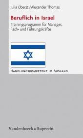 Beruflich in Israel: Trainingsprogramm für Manager, Fach- und Führungskräfte