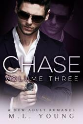 CHASE - Volume Three (The CHASE Series Book Three)