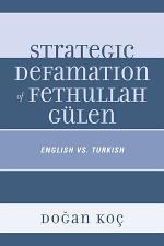 Strategic Defamation of Fethullah Gülen